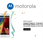Motorola Announces Big Offers On Flipkart For A Week