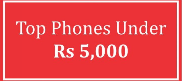 Top Android Phones To Buy Under Rs. 5,000 In India